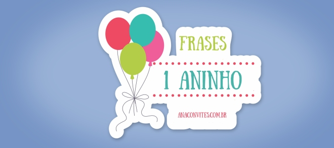 Frases Para Convites De 1 Aninho Ana Convites
